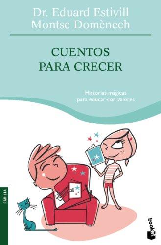 CUENTOS PARA CRECER: DR. EDUARD ESTIVILL