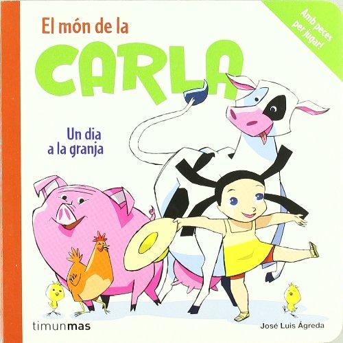 9788408084747: Un dia a la granja (Carla)