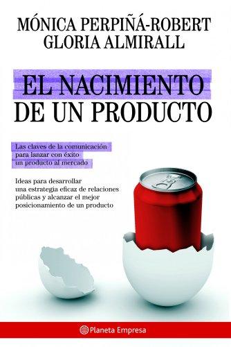9788408085225: El nacimiento de un producto (Empresa (planeta))