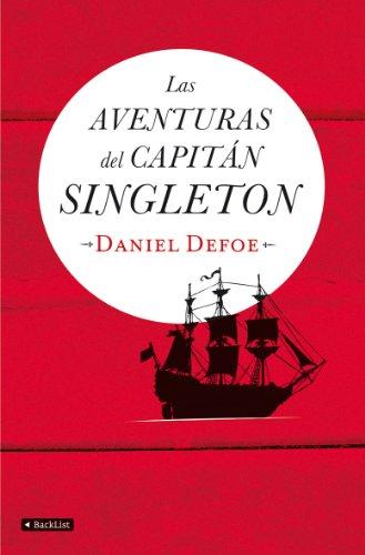 Las aventuras del capitán Singletón - Defoe, Daniel