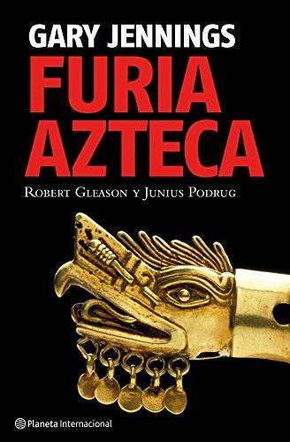 9788408085577: Furia azteca