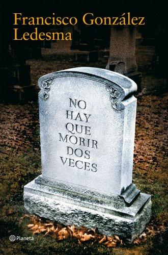 9788408085690: No hay que morir dos veces