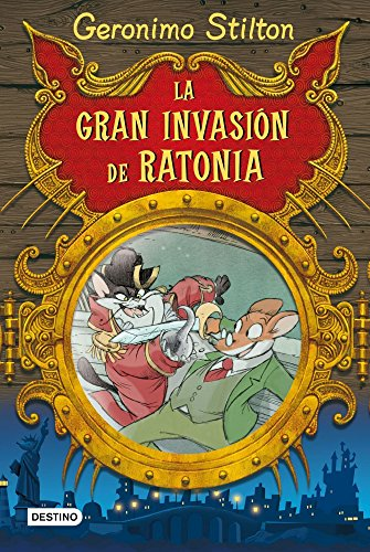 Stilton: la gran invasión de ratonia (Geronimo Stilton)