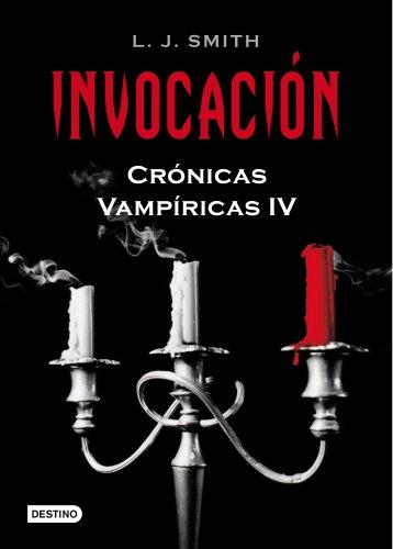 9788408086079: Invocación: Crónicas Vampíricas 4