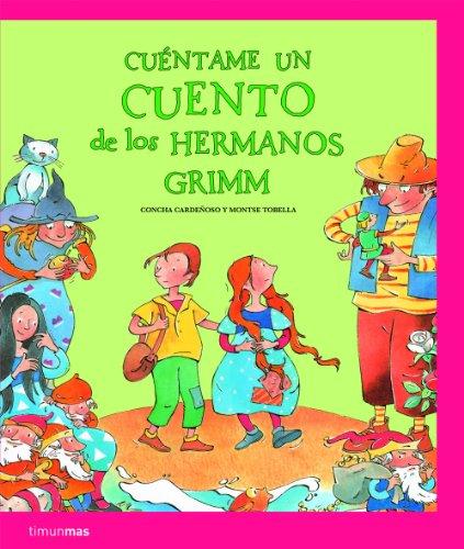 9788408086147: Cuéntame un cuento de los Hermanos Grimm (Recopilatorios de cuentos clásicos)