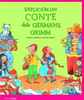 9788408086154: Explica'm un conte dels Germans Grimm
