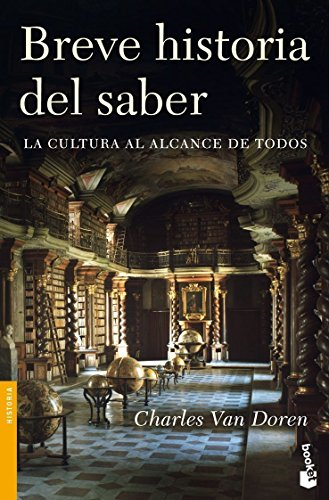 9788408086628: BREVE HISTORIA DEL SABER: LA CULTURA AL ALCANCE DE TODOS