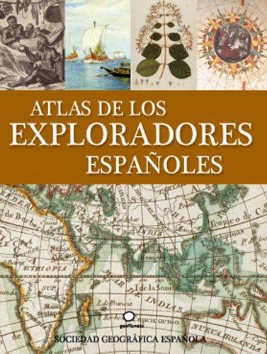 9788408086833: Atlas de los exploradores españoles