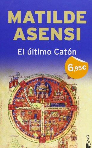 9788408086987: El ultimo catón (Verano 2010)