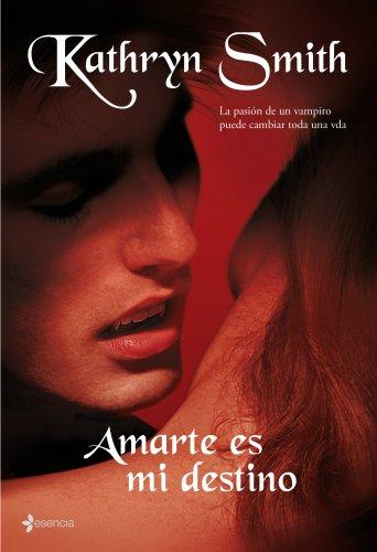 9788408087069: Amarte es mi destino: La pasión de un vampiro puede cambiar toda una vida. (La Hermandad de la Sangre)