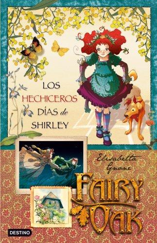 Fairy Oak 2: Los hechiceros dias de: Elisabetta Gnone