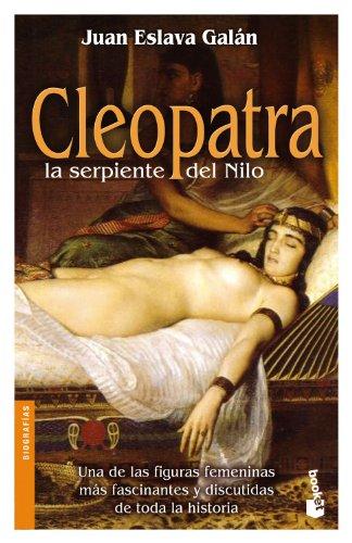 9788408089018: Cleopatra, la serpiente del Nilo (Divulgación. Biografías y memorias)