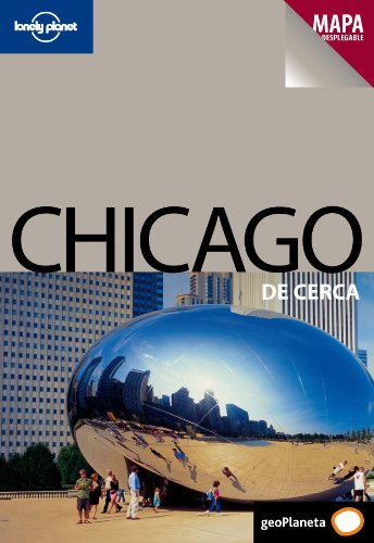 9788408089063: Lonely Planet Chicago De Cerca (Travel Guide) (Spanish Edition)