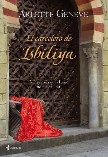 9788408089261: El carcelero de Isbiliya (Novela independiente)
