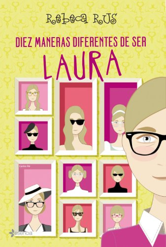 9788408089322: Diez maneras diferentes de ser Laura (Volumen independiente)