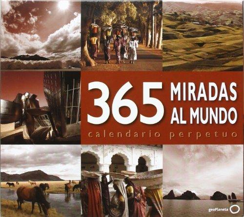 9788408089711: Calendario Perpetuo. 365 miradas al mundo
