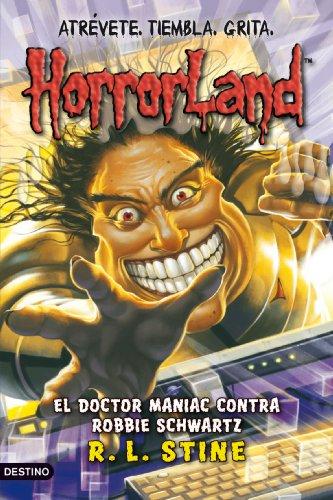 9788408089797: El doctor Maniac contra Robbie Schwartz: Horrorland 5 (Horroland)