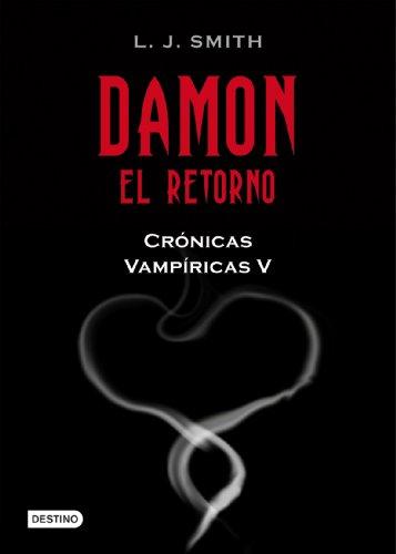 9788408089810: Damon. El retorno: Crónicas vampíricas 5