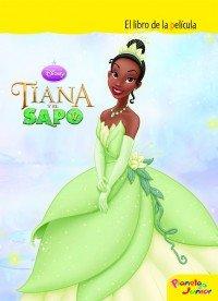 9788408089902: Tiana y el sapo. El libro de la película (Disney. Tiana y el sapo)