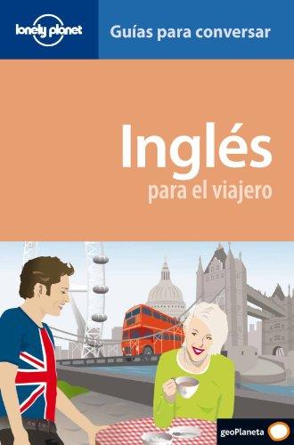 9788408090151: Inglés para el viajero (guías para conversar) (Guias Conversar Lonely Pla)