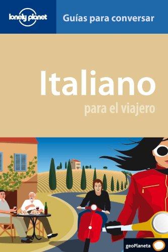9788408090175: Italiano para el viajero (guías para conversar) (Guias Conversar Lonely Pla)