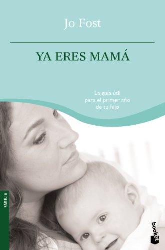 9788408090243: Ya eres mamá (Familia)