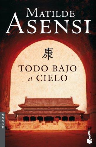 9788408090298: Todo bajo el cielo (Spanish Edition)