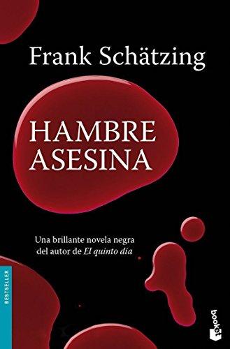 9788408090304: Hambre asesina (Booket Logista)