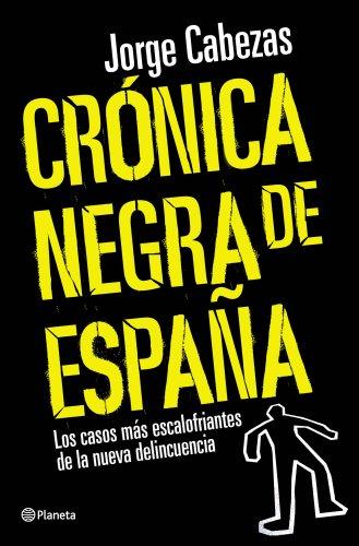 9788408090557: Crónica negra de España