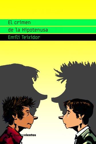 9788408090601: El crimen de la Hipotenusa (Cuatrovientos +12)