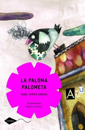 9788408090625: La paloma Palometa (Cometa +8)