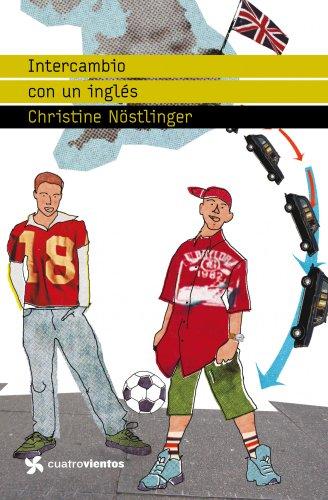 9788408090700: Intercambio con un inglés (Cuatrovientos +12)