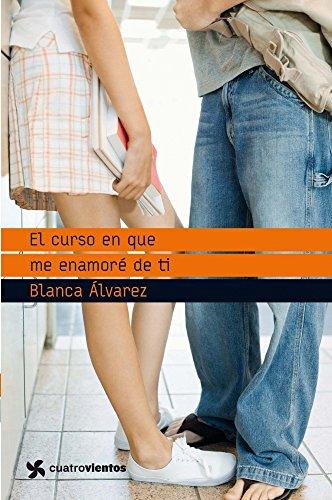 El curso en que me enamoré de: ALVAREZ, BLANCA