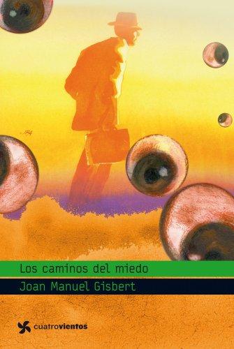 9788408090854: Los caminos del miedo (Cuatrovientos +12)