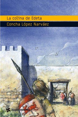 9788408090946: La colina de Edeta (Cuatrovientos +12)