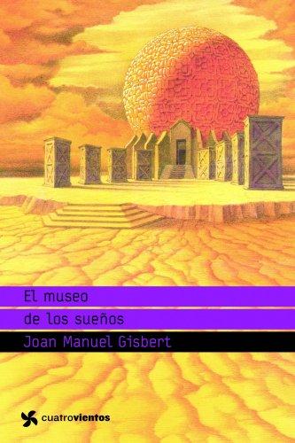 9788408091059: El museo de los sue�os (Cuatrovientos +12)