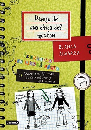 Diario de una chica del monton: Blanca A?lvarez