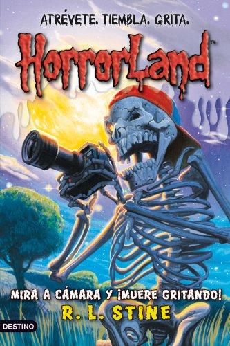 9788408091516: Horrorland 8. Mira a camara y muere