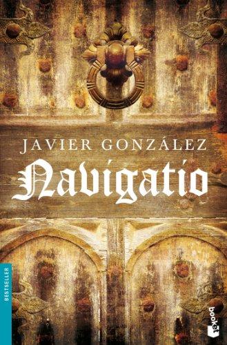 9788408091851: Navigatio Javier González
