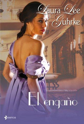 El engano (8408092324) by Laura Lee Guhrke