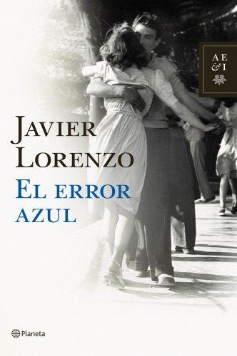 9788408092407: El error azul (Autores Españoles E Iberoamer.)