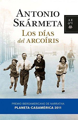 9788408092759: Los días del arcoíris (Autores Españoles E Iberoamer.)