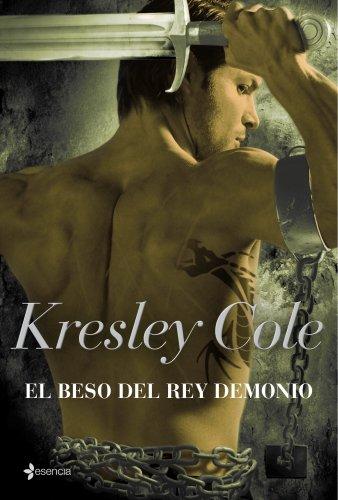 9788408092865: El beso del rey demonio (Los Inmortales de la Oscuridad)