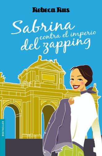 9788408093091: Sabrina contra el imperio del zapping (Booket Logista)