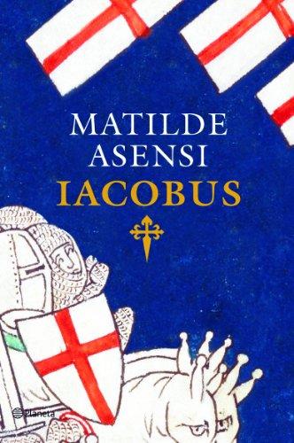 9788408093336: Iacobus (Matilde Asensi)