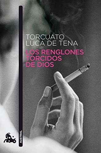 9788408093497: Los renglones torcidos de Dios (Narrativa)