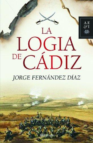 9788408093541: La logia de Cádiz (Autores Españoles e Iberoamericanos)