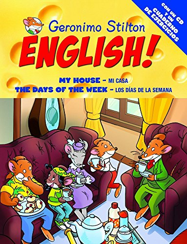9788408093664: Geronimo Stilton English! 4: 4: Mi casa. Los días de la semana
