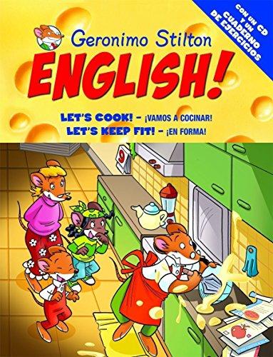 9788408093725: Geronimo Stilton English! 10: 10: ¡Vamos a cocinar!, ¡En forma! (Aprende con Stilton)