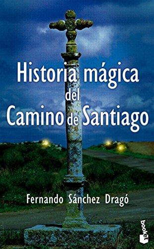 9788408094067: Historia magica del camino de Santiago